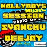 HOLLYDAYS SESSION - IVANCHU DEEJAY