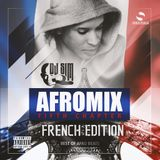 """Afro Mix - 5th Chapter- """"FRENCH EDITION"""" by: DJ SIM (SOULSUGA ENT.)"""