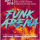 Captains Terrace pres FUNK ARENA 1st September 2018