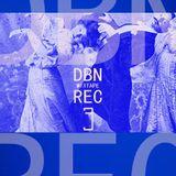 DBN REC MIXTAPE # 3 (2006/2010)