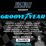 Groove Year #003 - Special Guestmix by Fraanklyn