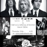 LOVVO D'INDIE presents NIRVANA SPECIAL EVENING!