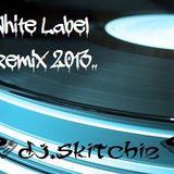 DJ.SKITCHIE - White Label Remix 2013