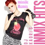DJ KAORI'S IN MIX HITS missile Remix From EDM Radio Vol.71