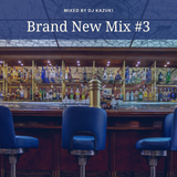 Brand New Mix #3
