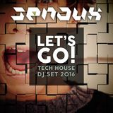 Let's Go! Tech House DJ Set