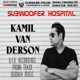 SUBWOOFER HOSPITAL Exclusive on CUEBASE-FM with KAMIL VAN DERSON