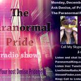 The Paranormal Pride-Ask Denise -12-12-16