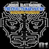 The evolutionary sound by Josh Raymond Minimal & Techno