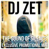 Dj Zet - The Sound Of Silence (December 2k15 Promomix)
