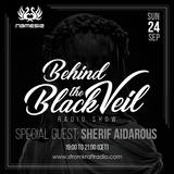 Nemesis - Behind The Black Veil #019 Guest Mix (Sherif Aidarous)