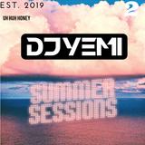DJYEMI - #SummerSessions 2019 Vol.2 @DJ_YEMI