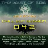 Daji Screw - Chill EDM Session 042 (The Best of 2018)