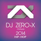 DJ ZERO-X  : HiP-HOP 2014 EDITION