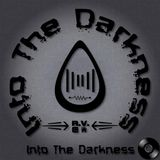 Into The Darkness - 2015-06-14