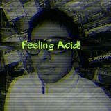 Feeling Acid!