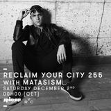 Reclaim Your City 255 | Matasism