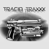 Tracid Traxxx Extended Mix