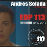 Andres Selada Live@EDP 113 Podcast-30-12-2015