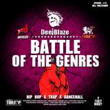 DeejBlaze - Battle Of The Genres