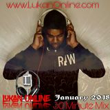 LUKAN ONLINE 30 MINUTE MIX - January 2018