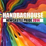 Handbag House - Newcastle Pride 2014 Live Set