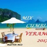 MIX CUMBIA VERANO 2017 - MARTIN MIX