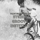Tilos Selection 225. Street Groove Institute