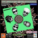 The Winachi Tribe - Bombshell Radio Guest Mix 02.11.17