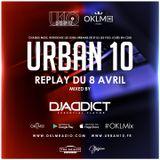 Podcast : #OKLMix DJ Addict pour Urban 10 du 08/04