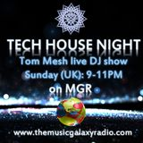 Tech House Night (16.09.2018 Live DJ Show on MGR)