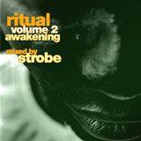DJ Strobe - Ritual Vol 2 - Awakening