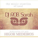 DJ ROB Sarah dedication Higor Medeiros - Set Mix