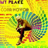My Place Podcast Special Mix:Cora Novoa.