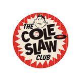 the COLE SLAW CLUB Hits
