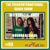 The FreakOuternational Radio Show #93 with Boshra AlSaadi 18/08/2017