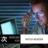 Tsugi Podcast 430 : Mitch Murder