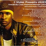 C Stylez presents Usher - Everybody Loves Raymond Mixtape (2010)