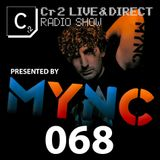 MYNC presents Cr2 Live & Direct Radio Show 068