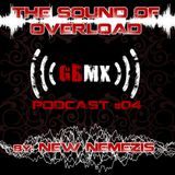 The Sound Of Overload - Gabbermex Podcast #04