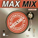 Max Music Max Mix El Autentico Megamix Mexico 1