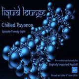 Liquid Lounge - Chilled Psyence (Episode Twenty Eight) Digitally Imported Psychill June 2016
