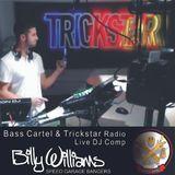 Trickstar Radio Mix - Bass Cartel DJ Comp (2nd Stage) - Speed Garage Bangers - djbillywilliams