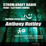 FEARLESS Radio Show Episode41 by Anthony Huttley&Luna S
