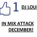 DJ LOUIS - IN MIX ATTACK DECEMBER