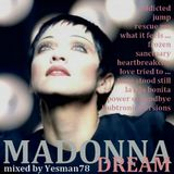 MADONNA DREAM (addicted,jump,rescue me,sanctuary,heartbreackcity,time stood still,power of goodbye)