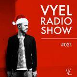Vyel Radio Show #021 - Christmas Holidays 2019 Edition