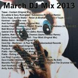 Dave the Drummer March DJ Mix 2013