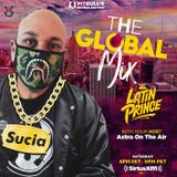 "DJ LATIN PRINCE ""The Global Mix"" With Your Host: Astra On The Air ""Globalization"" (04/04/2020)"