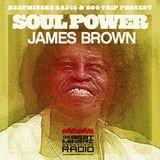 Beatminerz Radio & Ego Trip Proudly Present SOUL POWER-JAMES BROWN
